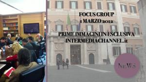 Focus Group - Roma 1 Marzo 2012  - UNAPASS