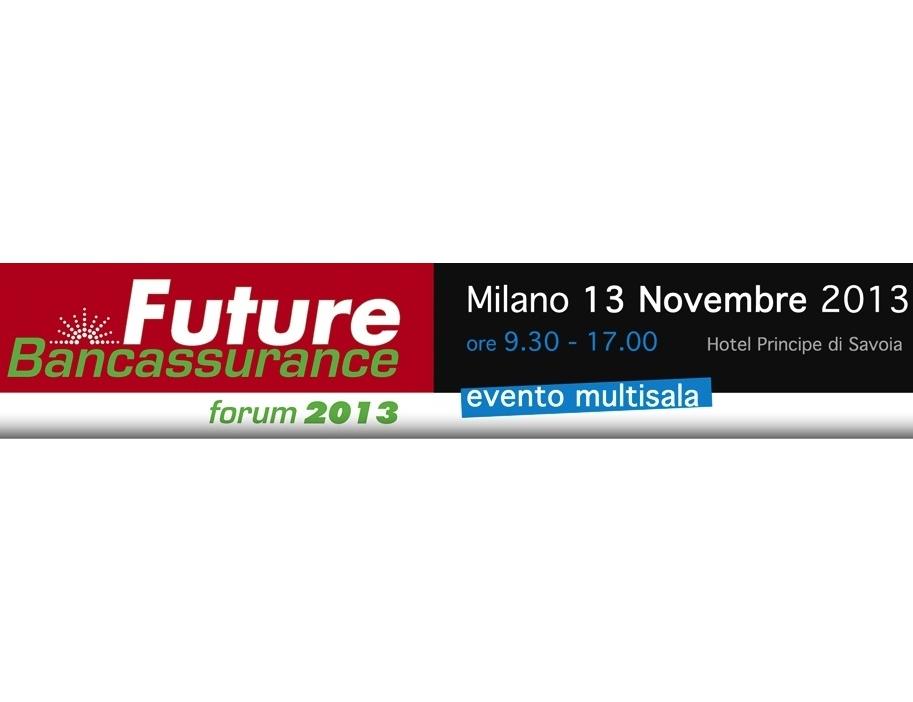 FBF 2013 - Future Bancassurance Forum